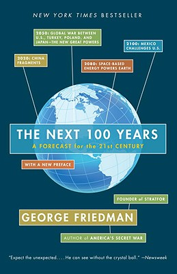 The Next 100 Years By Friedman, George