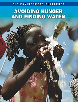 Avoiding Hunger and Finding Water By Langley, Andrew